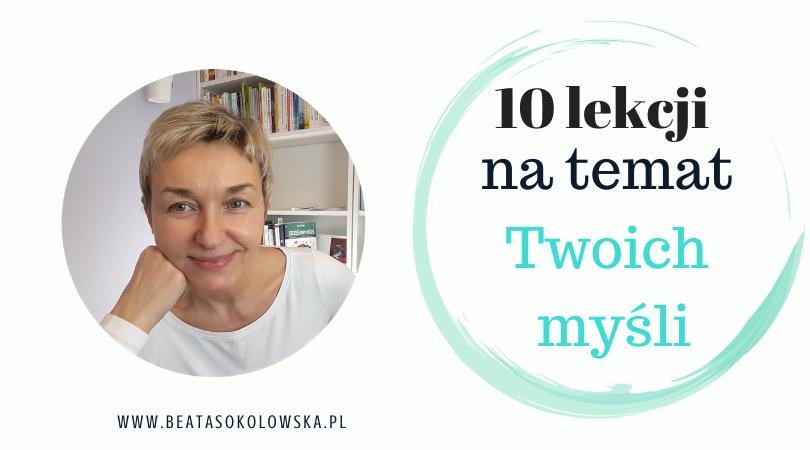 10 lekcji na temat Twoich myśli